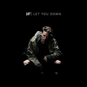 NF - Let You Down en Playlist !