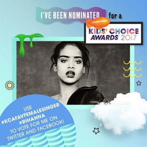 Rihanna is nominated for the Kids' Choice Awards! Vote for her as Favorite Female Singer when you post with hashtags #KCAFavFemaleSinger and #Rihanna on Twitter and Facebook.