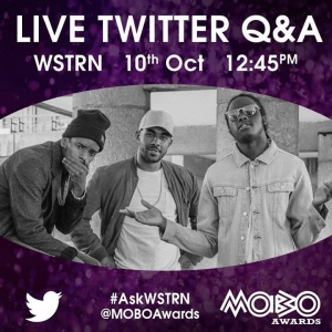 On Monday at 12:45 we'll be doing a Q&A on the MOBO Awards (Official) Twitter handle (@MOBOAwards).   Get your questions prepped, and use the hashtag #AskWSTRN