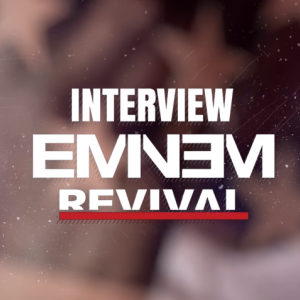 INTERVIEW : M'rik x EMINEM !!!