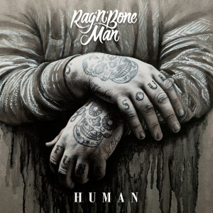 Rag'n'Bone Man - Human entre en playlist !