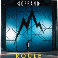 Soprano - Roule en playlist