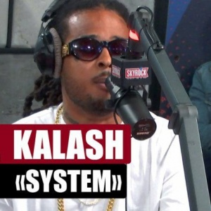 "Kalash interprète son titre ""System"" !"