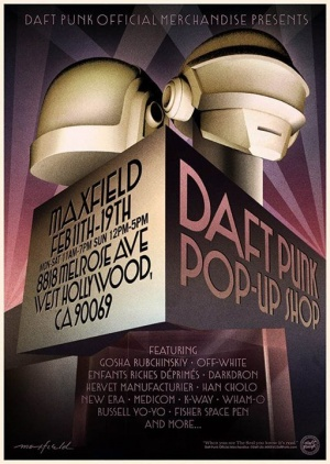 THE DAFT PUNK POP-UP SHOP AT MAXFIELD IN LOS ANGELES FEBRUARY 11-19       8818 Melrose Ave, West Hollywood CA 90069