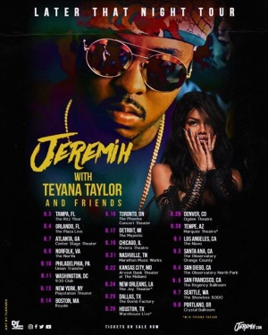 Chicago I'm coming home on August 19th!! Updated dates w/ Teyana Taylor...Tix on my website - http://www.jeremih.com/tour