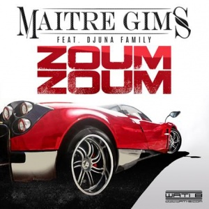 "Playlist - Maitre Gims Ft Djuna Family ""Zoum Zoum"""