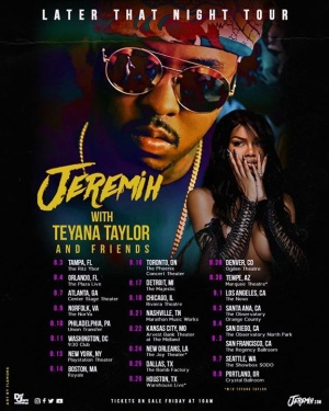 Catch me & Teyana Taylor this summer‼️TIX on sale TOMORROW at 10AM.  Head to https://shop.jeremih.com for new merch and early access ticket codes