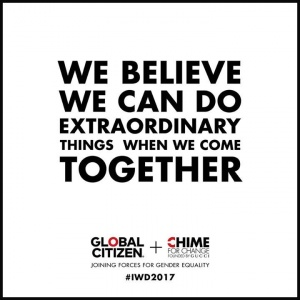 #IWD2017  https://www.globalcitizen.org/en/content/chime-for-change-open-letter-iwd/