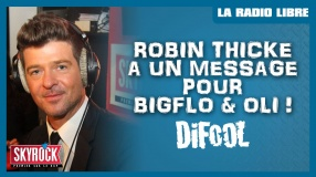 Robin Thicke a un message pour Bigflo & Oli !