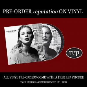 'reputation' on vinyl is now available for pre-order! All pre-orders placed between 12/1/17 - 12/15/17 come with a free REP sticker.   Pre-order here: taylor.lk/repVinyl