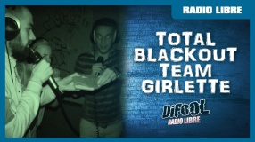 Total Blackout avec la Team Girlette en live dans La Radio Libre