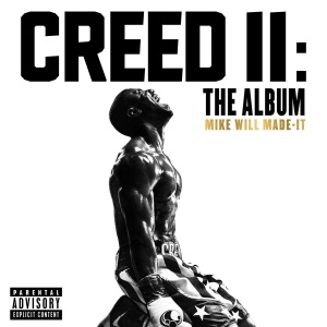 WE GOING UP TONIGHT!!  CREED II : THE ALBUM   DROP A