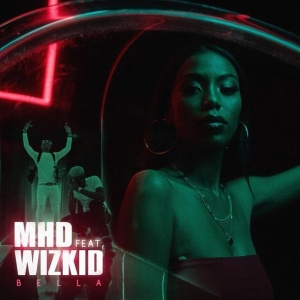 MHD x Wizkid « Bella » out tonight !