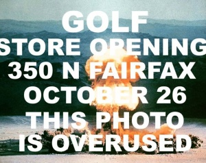 GOLF Store Opening Tomorrow, Los Angeles.