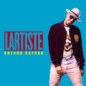 LARTISTE - Catchu Catchu en playlist !
