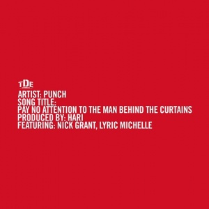 Punch - Pay No Attention To The Man Behind The Curtains ft. Nick Grant & Lyric Michelle